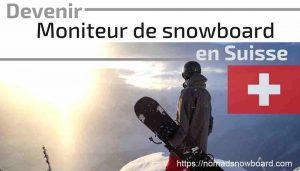 nomad snowboard, Moniteur de snowboard SUISSE, SUISSE SNOWBOARD, Formation Suisse Snowboard, SSBS, SWISS SNOWSPORTS, diplôme snowboard, formation snowboard, SUISSE, DE de ski, Formation ski France