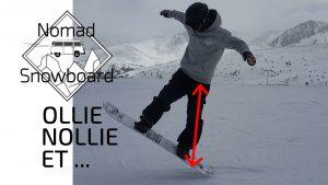 nomad snowboard, snowboard tricks, video snowboard, faire du snowboard, comment faire du snowboard, technique snowboard, snowboard technique, snowboard ollie, snowboard nollie, snowboard saut, sauter snowboard