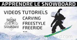 SNOWBOARD CARVING, CARVING SNOWBOARD, FREESTYLE SNOWBOARD, SNOWBOARD FREESTYLE, TUTORIEL, TUTORIELS, TUTO SNOWBOARD, SNOWBOARD TUTO, SNOWBOARD VIDEO, VIDEO SNOWBOARD, APPRENDRE SNOWBOARD, DEBUTANT SNOWBOARD, COMMENT SNOWBOARD,