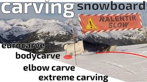 article tutoriel sur le carving, elbow carve, body careve, euro carve et extreme carving