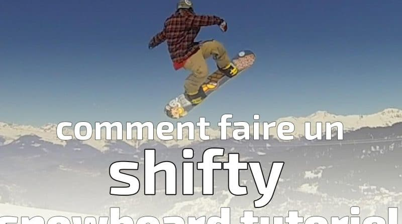 comment faire un shifty en snowboard, tricks, snowboard tutoriel, nomad snowboard, tuto, tutos, tutoriels