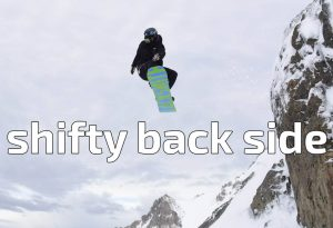 shifty, shifty back, shifty back side, snowboard, snowboard tricks