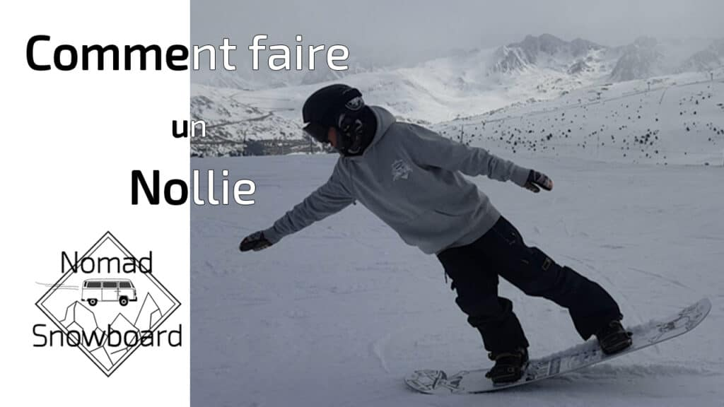 Nollie snowboard, snowboard nollie, comment faire un nollie